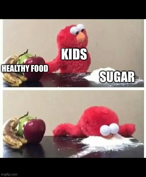 Kids are picky - meme