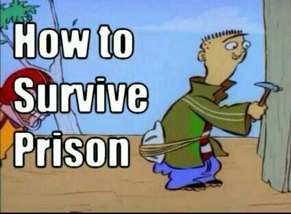 Prison 101 - meme