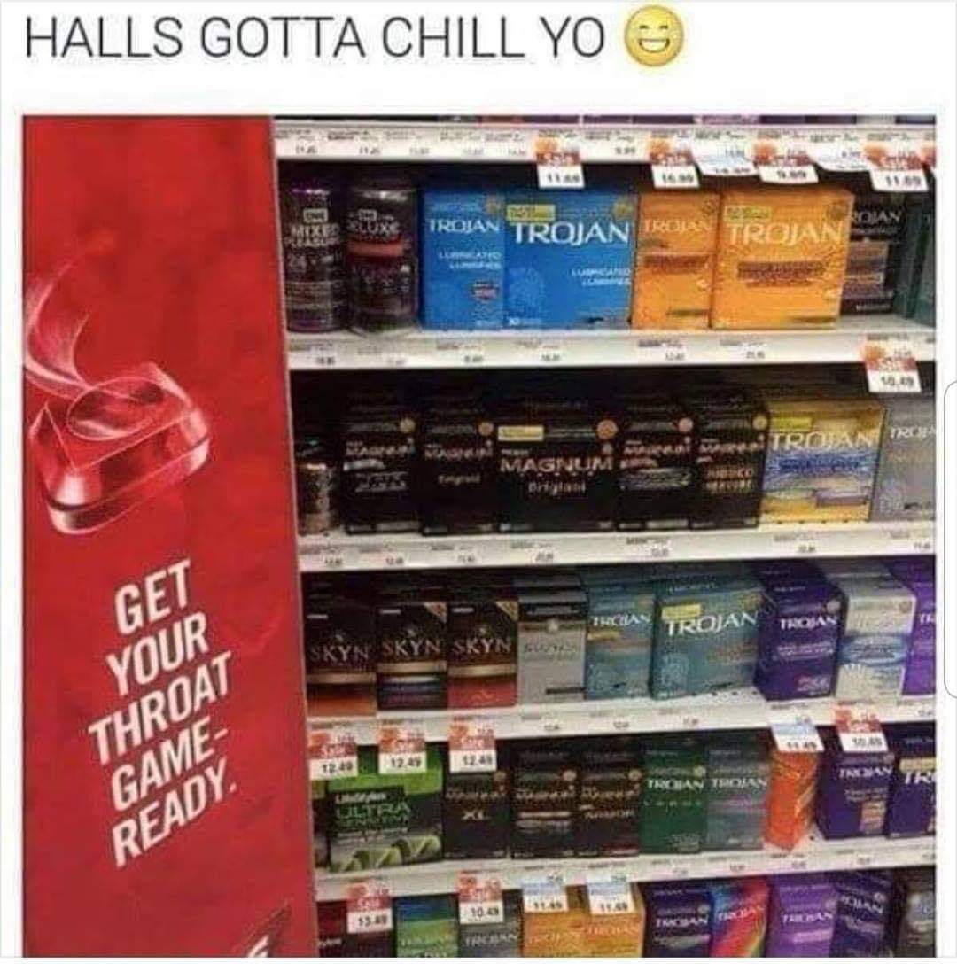 Can't afford a box of condoms? Try Halls - meme