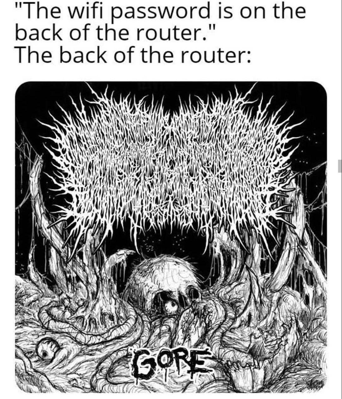 My favorite goregrind band - meme