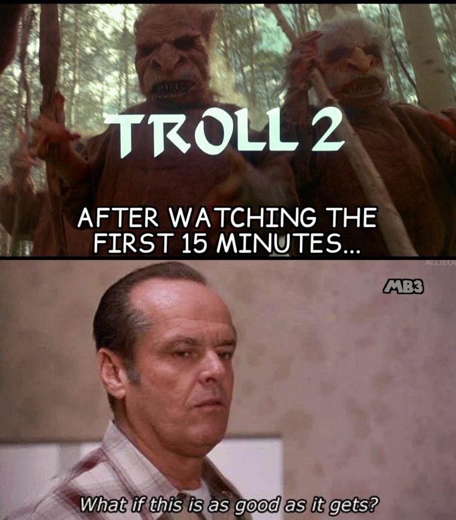 Troll As Good - meme