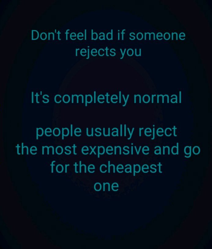 Makes rejection feel worse - meme