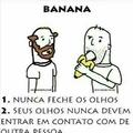Sim eu como banana com comida sua vagabunda... repost nn passar