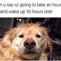 Me though.