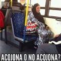 Acojona?