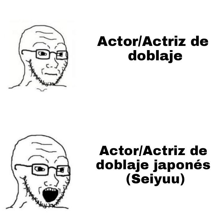 Otakus be like - meme