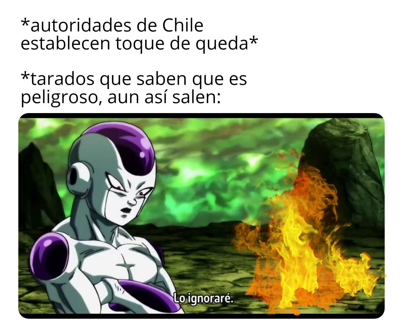 Chilenos be like: - meme