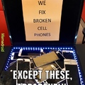 Ironic Cellphone Repair