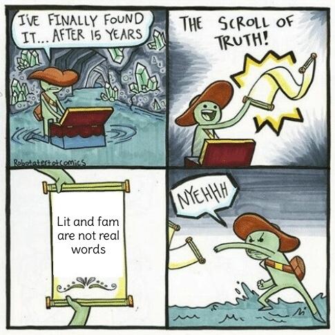Lit Fam - meme