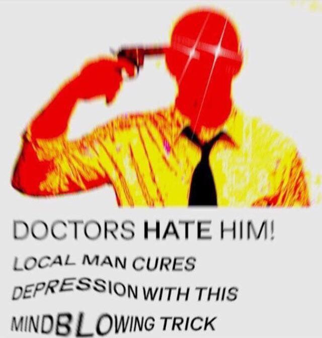 Doctors hate all of us - meme