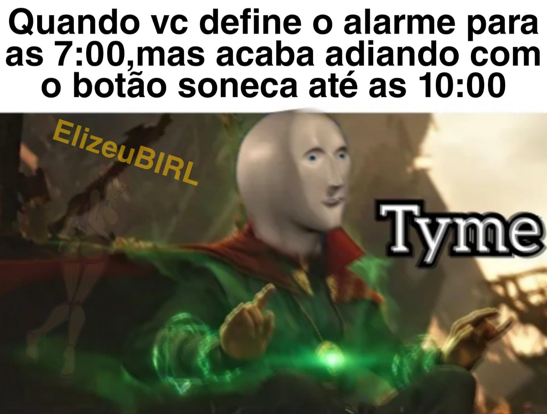 10:00 ainda é cedo - meme