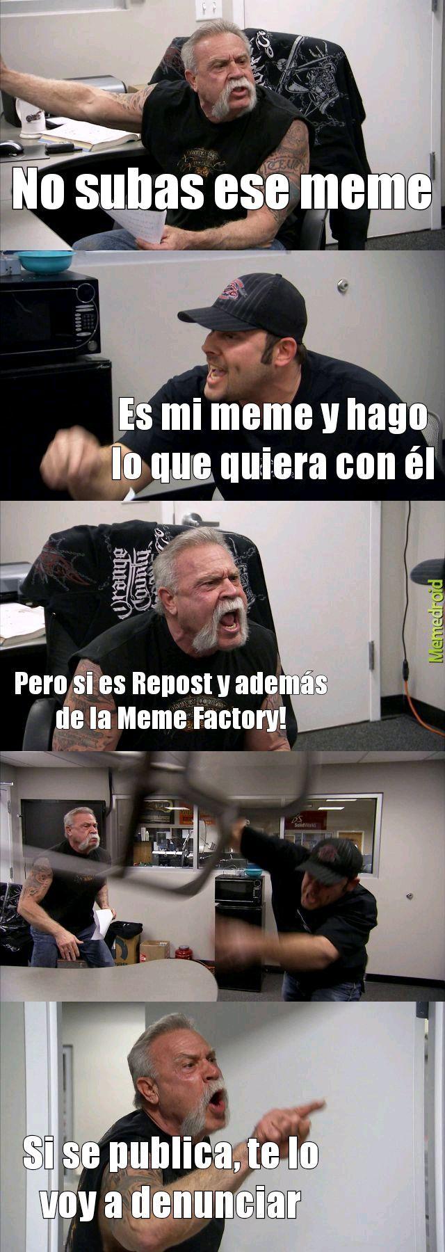 La primera vez que uso el Meme Factory xd