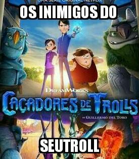 Caça aos trolls - meme