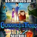 Caça aos trolls
