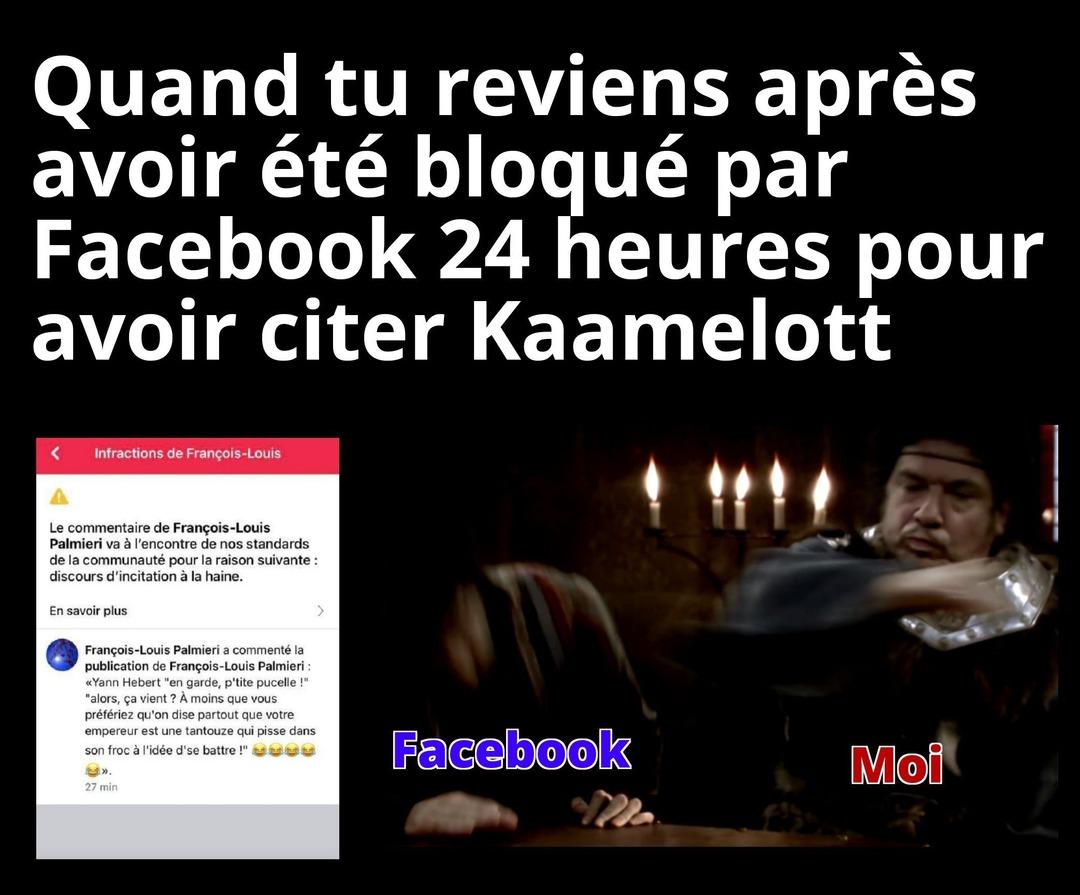 Kaamelott censure Facebook - meme