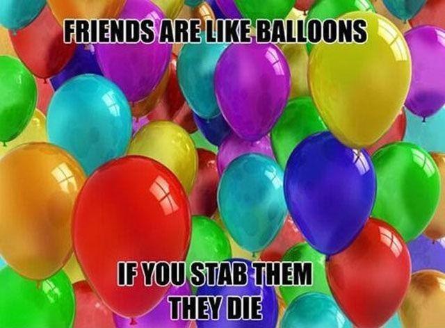 It sounds appealing, but don't stab your friends! - meme