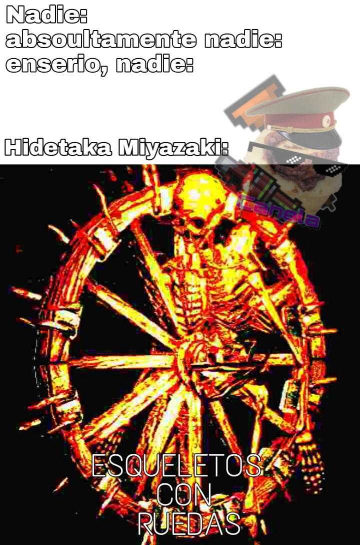 Hidetaka miyasaki es el creador de dark souls para los que no entiendan - meme