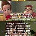 Communism is unrealistic
