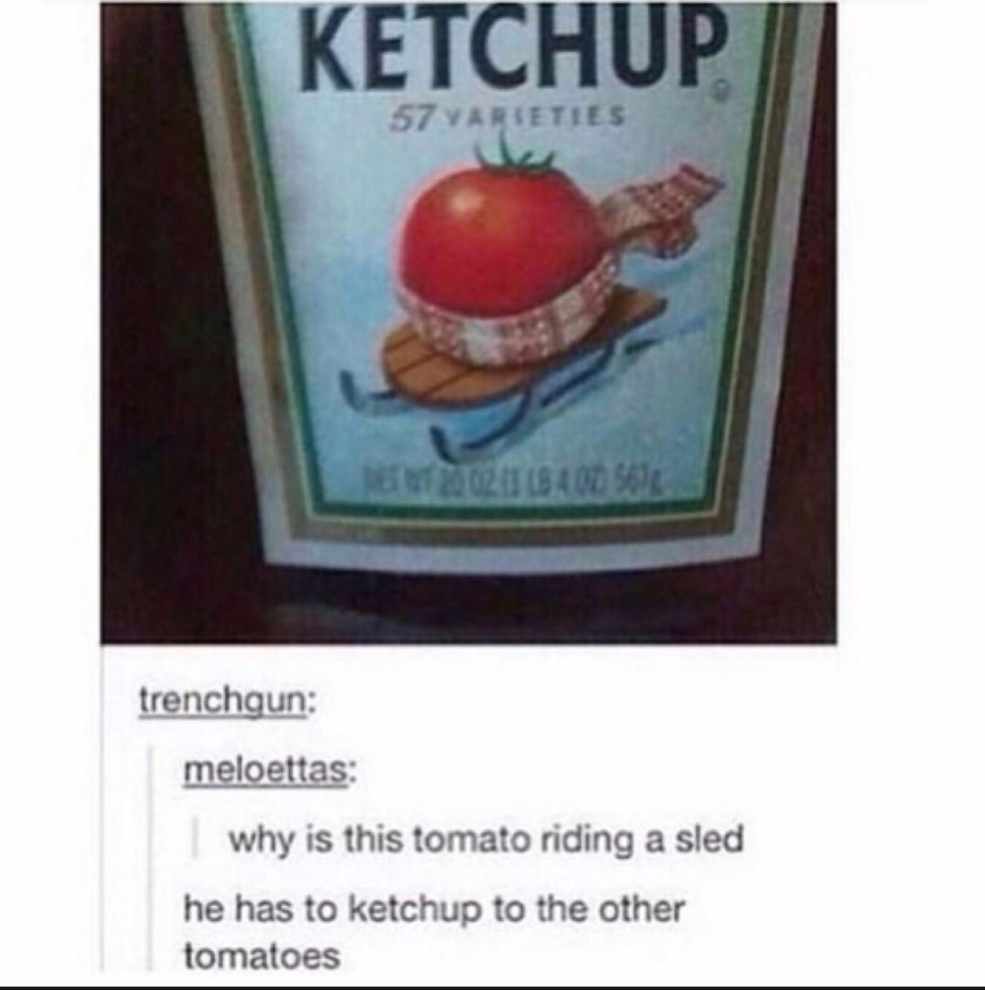 Mmmm, Ketchup - meme