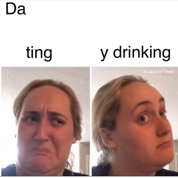 I'm an alcoholic - meme