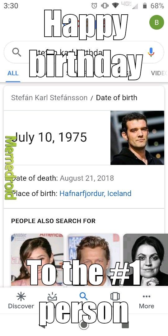 Happy birthday, You are number one - meme