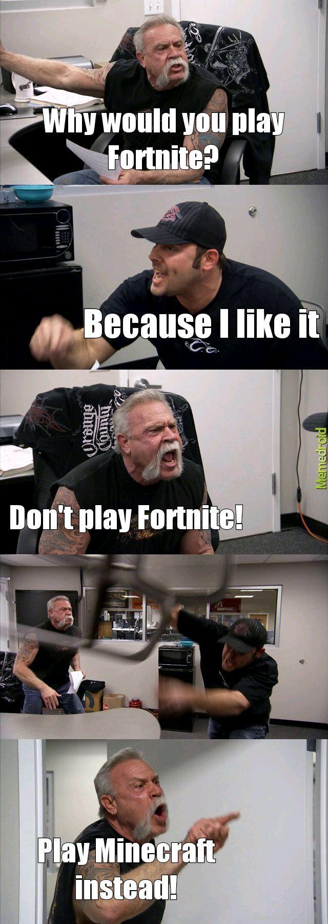 Don't play Fortnite - meme
