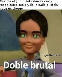doble brutal - meme