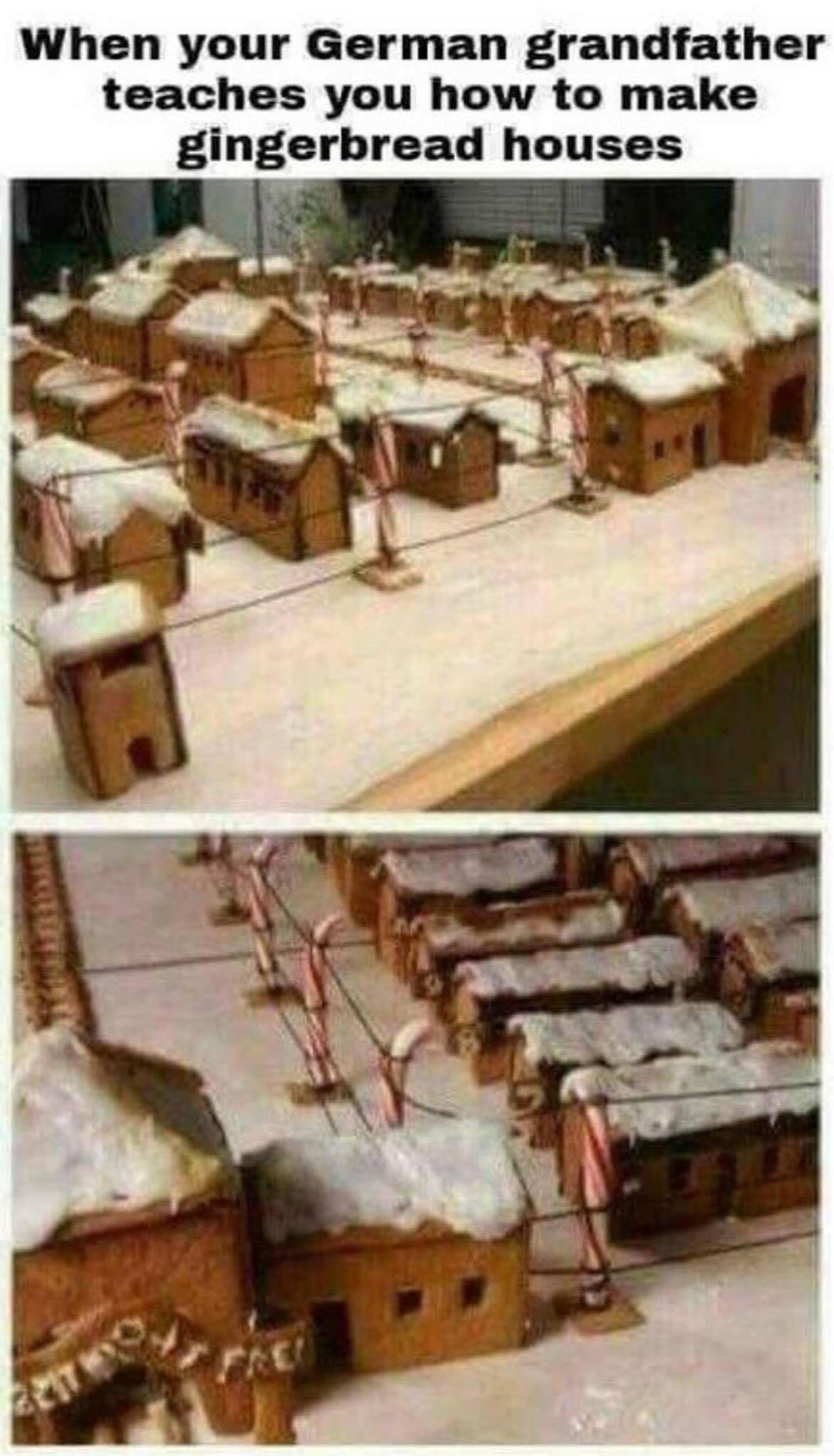 is Anyone making gingerbread houses this year? - meme