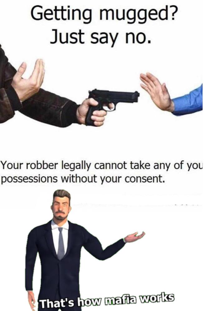 That's how Mafia works. - meme