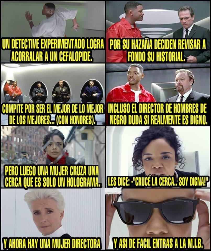 Maldito feminismo...arruinaron Men In Black - meme
