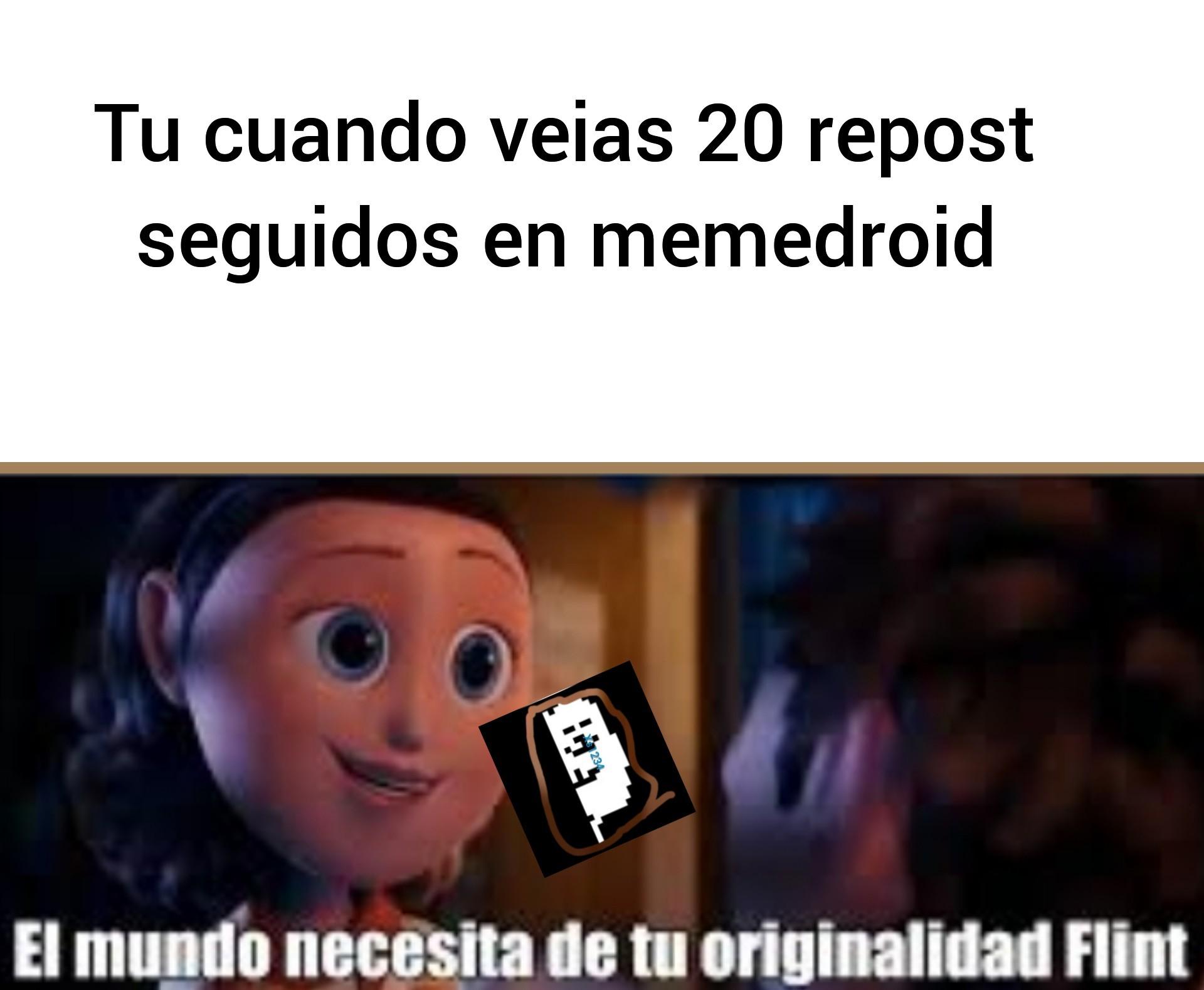 El mundo necesita de mi originalidad y de pvzbfn - meme