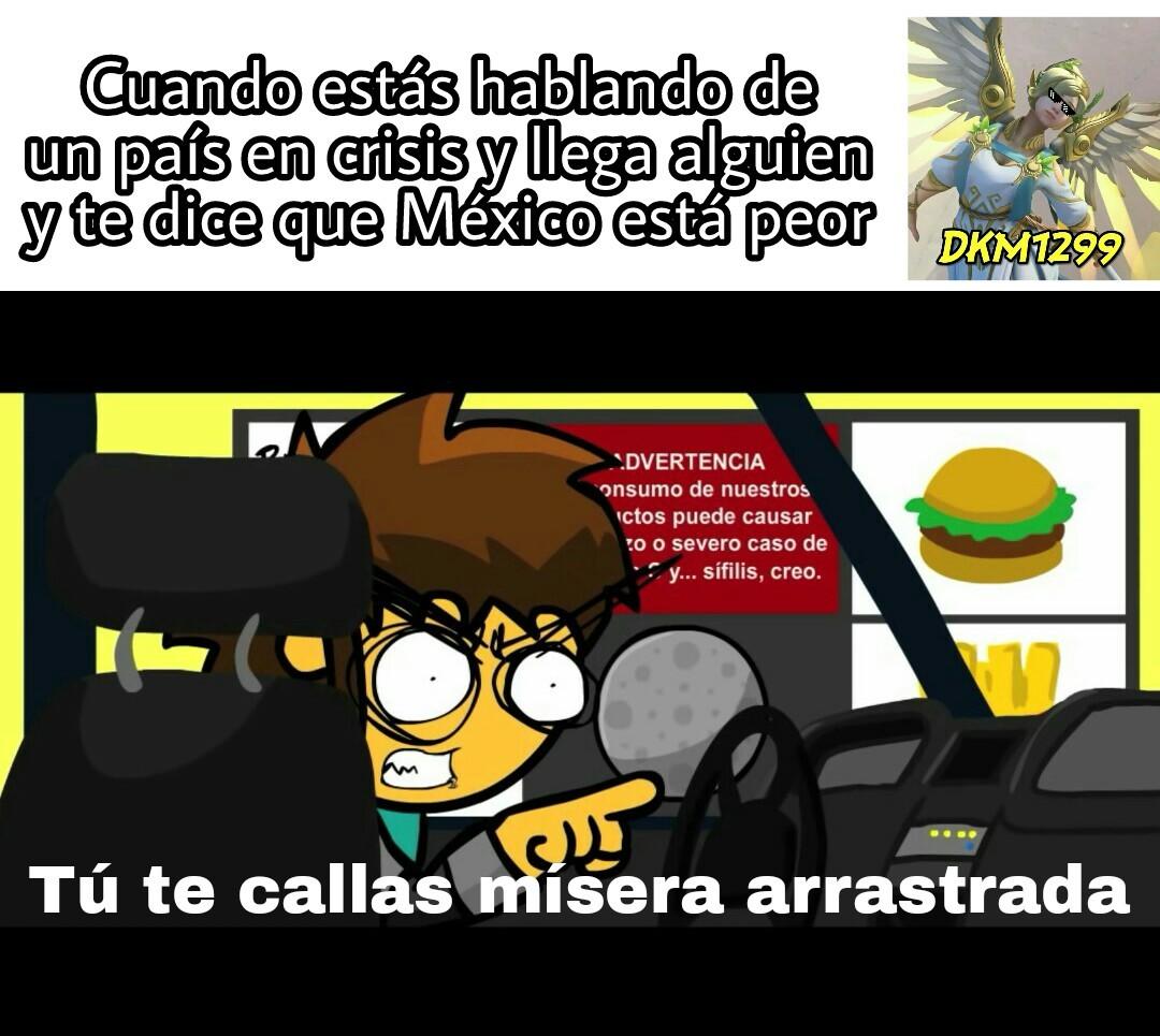 Pinche mexico, cabron :^[ - meme