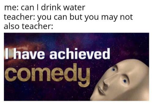Congrats youre* guys you've become your lame teacher - meme