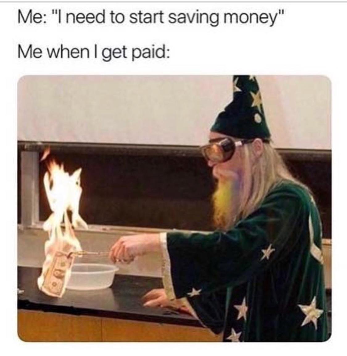 i need to save money - meme