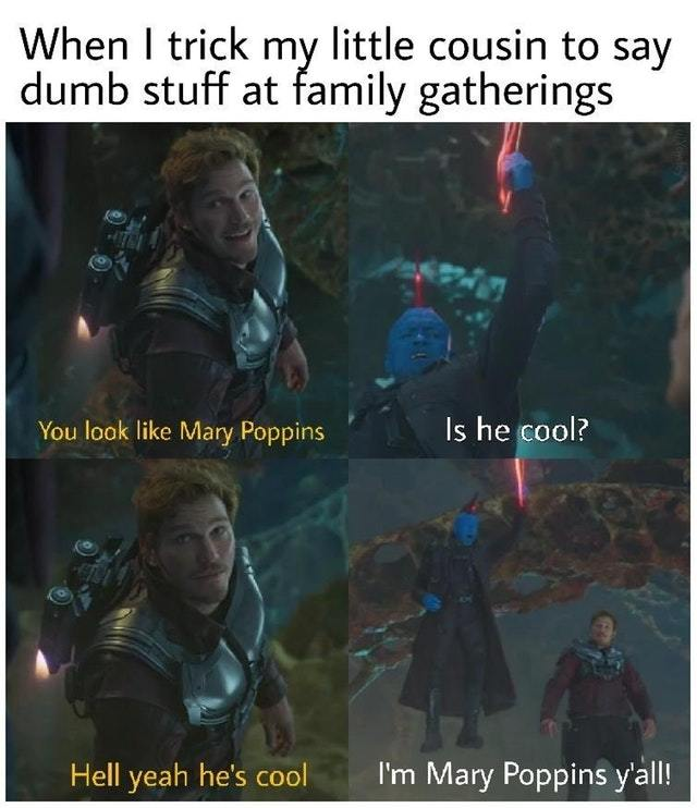 Mary Poppins is so cool - meme