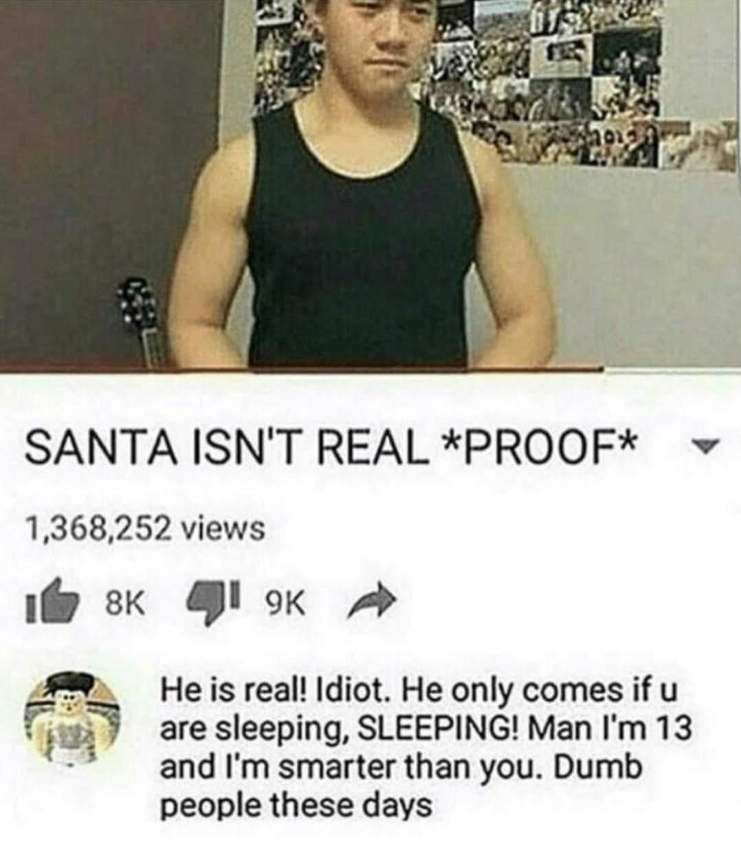 Santa is real ? - meme