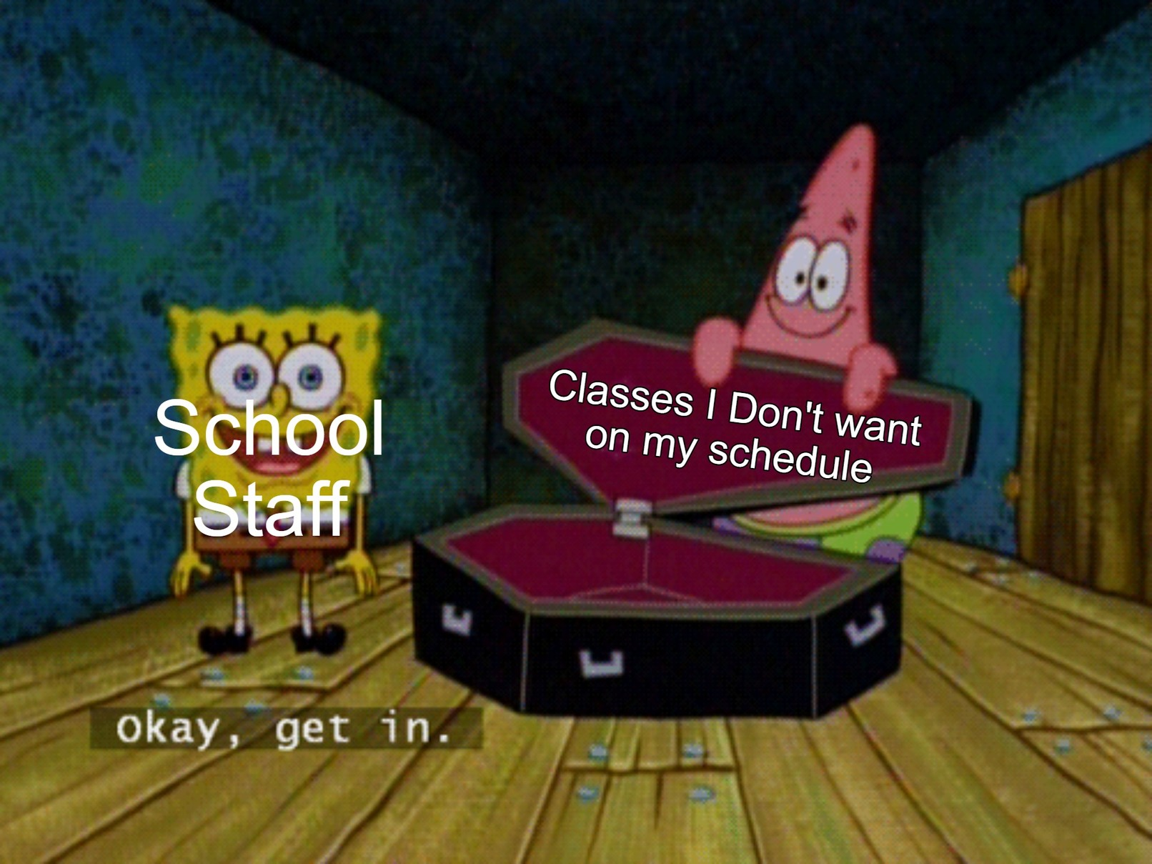 Schedules Am I Right - meme