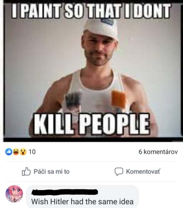 I paint so I don't kill people - meme