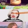 Rayo Feminizador!