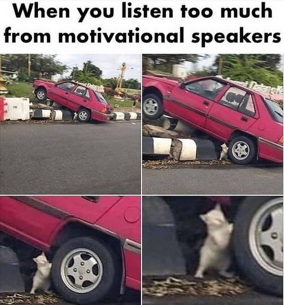 Motivate me - meme