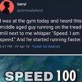 Speed, I am speed
