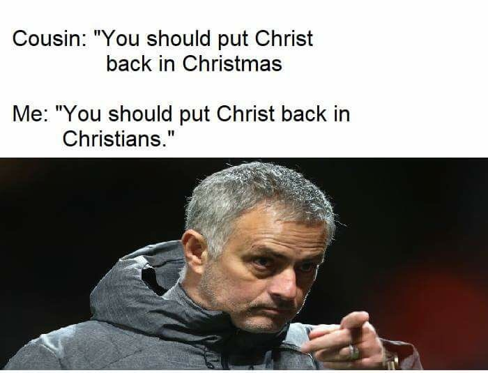 Make Christianity great again. - meme