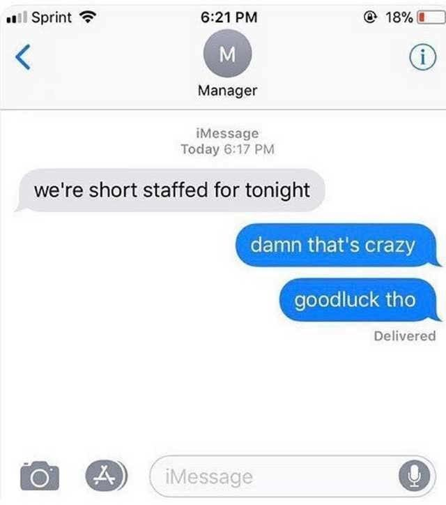 We're short staffed for tonight - meme