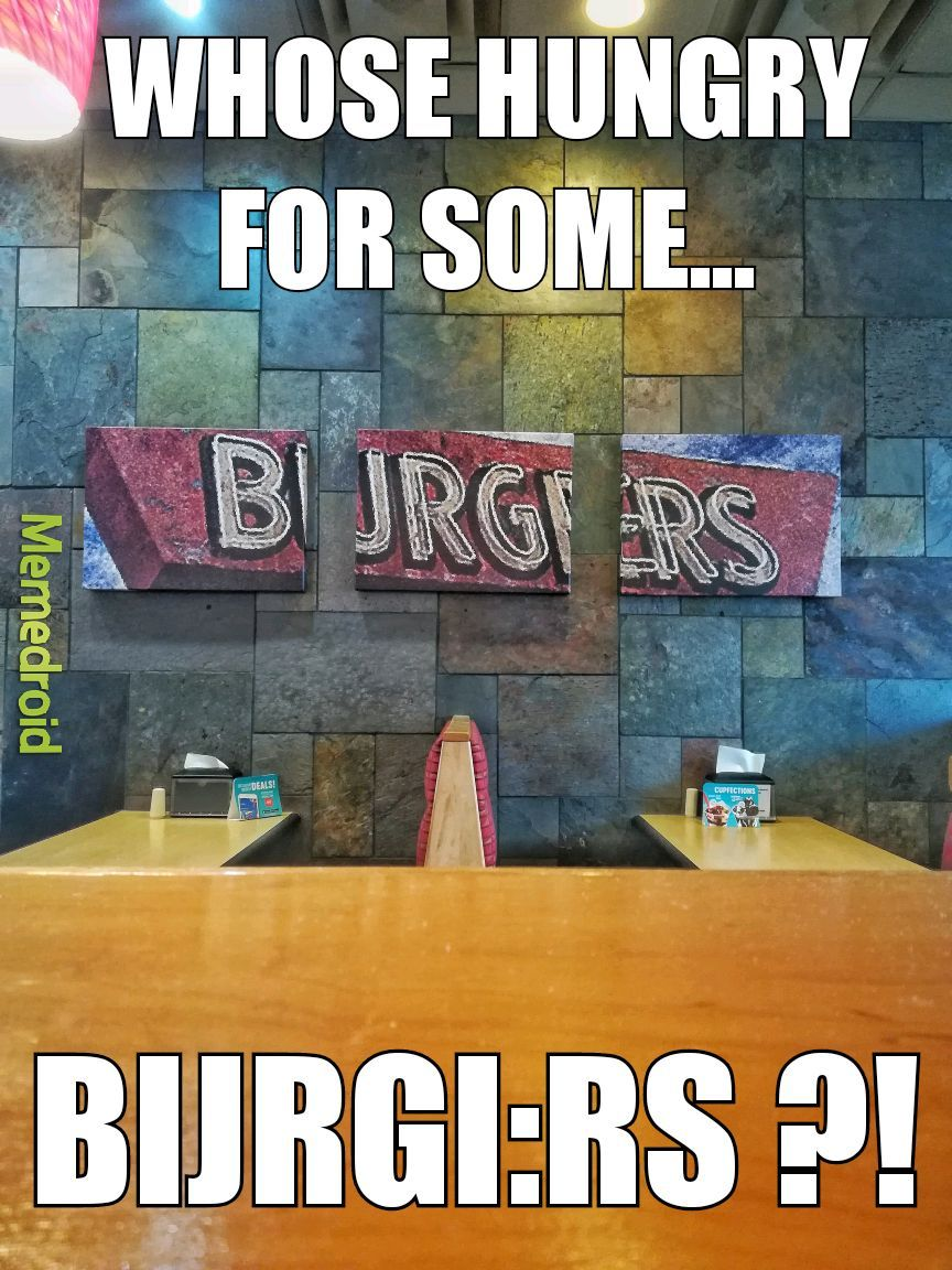 Burgers - meme