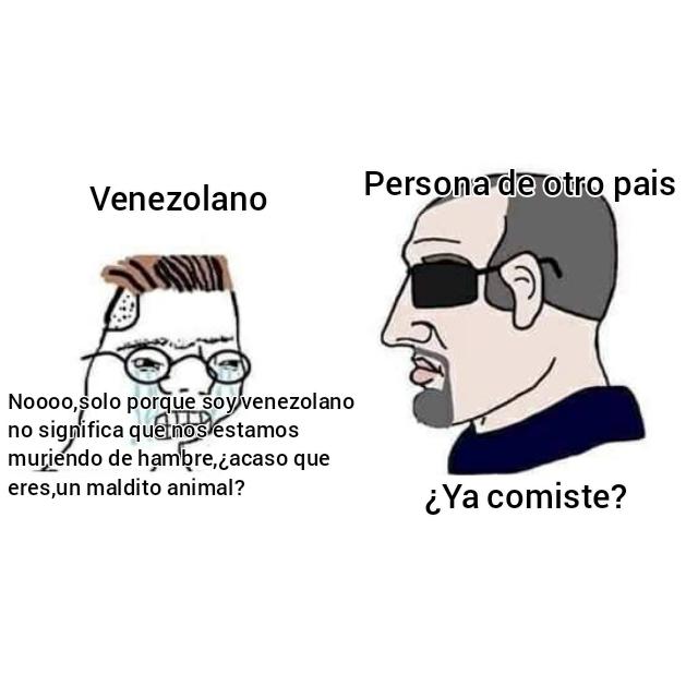 Un venezolano hablando con otra persona de otros paises - meme