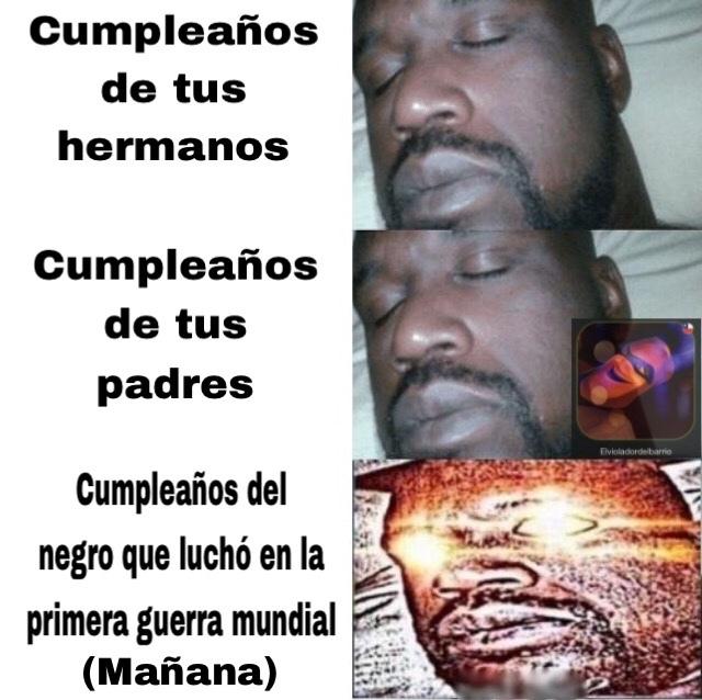 El cumpleaños de sebametal número 137 :') - meme