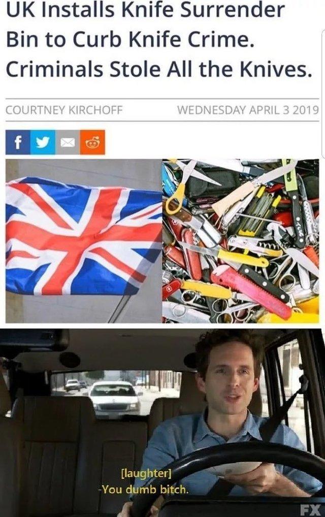 UK installs knife surrender bin to curb knife crime. Criminals stole all the knives - meme