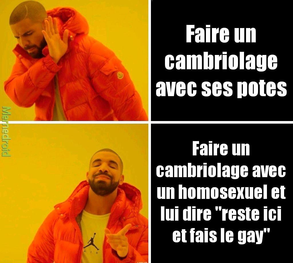 Cambriolage - meme