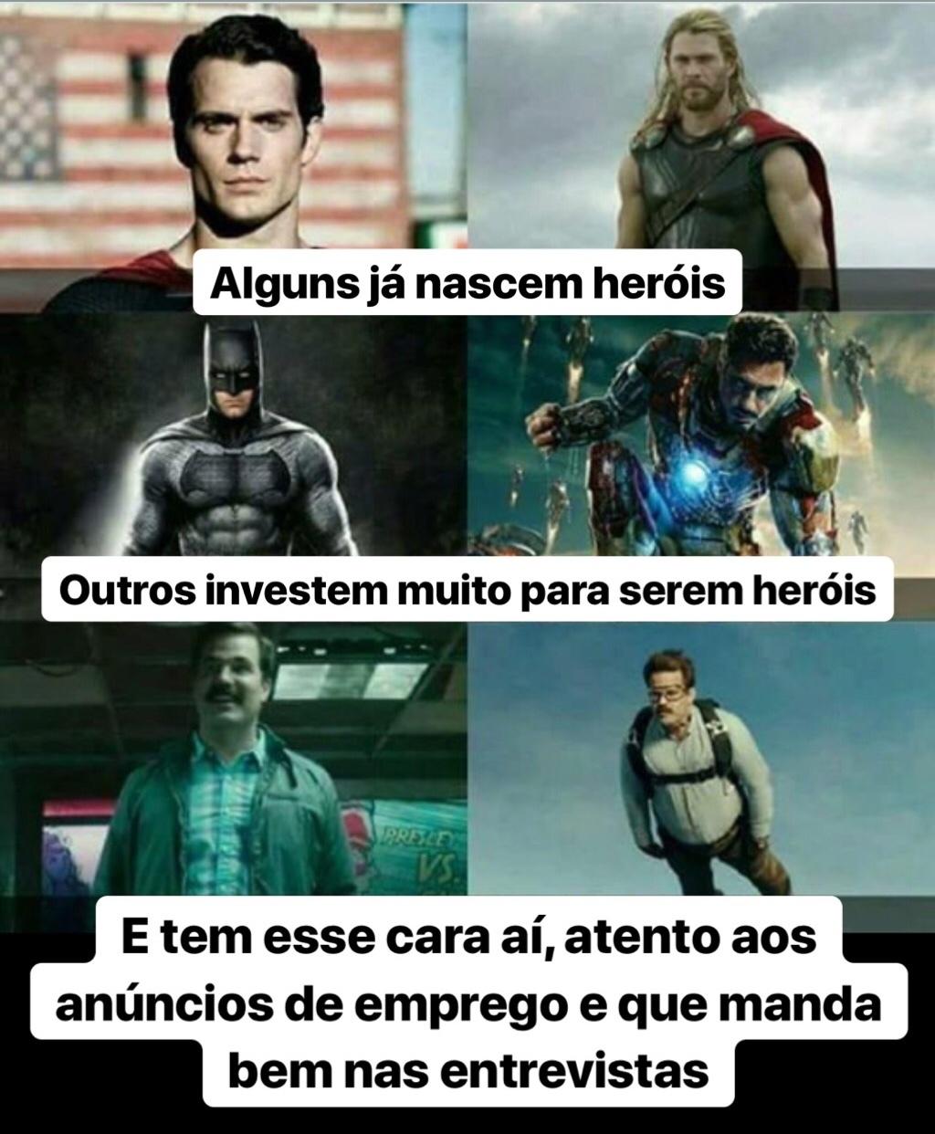 somos todos heróis - meme