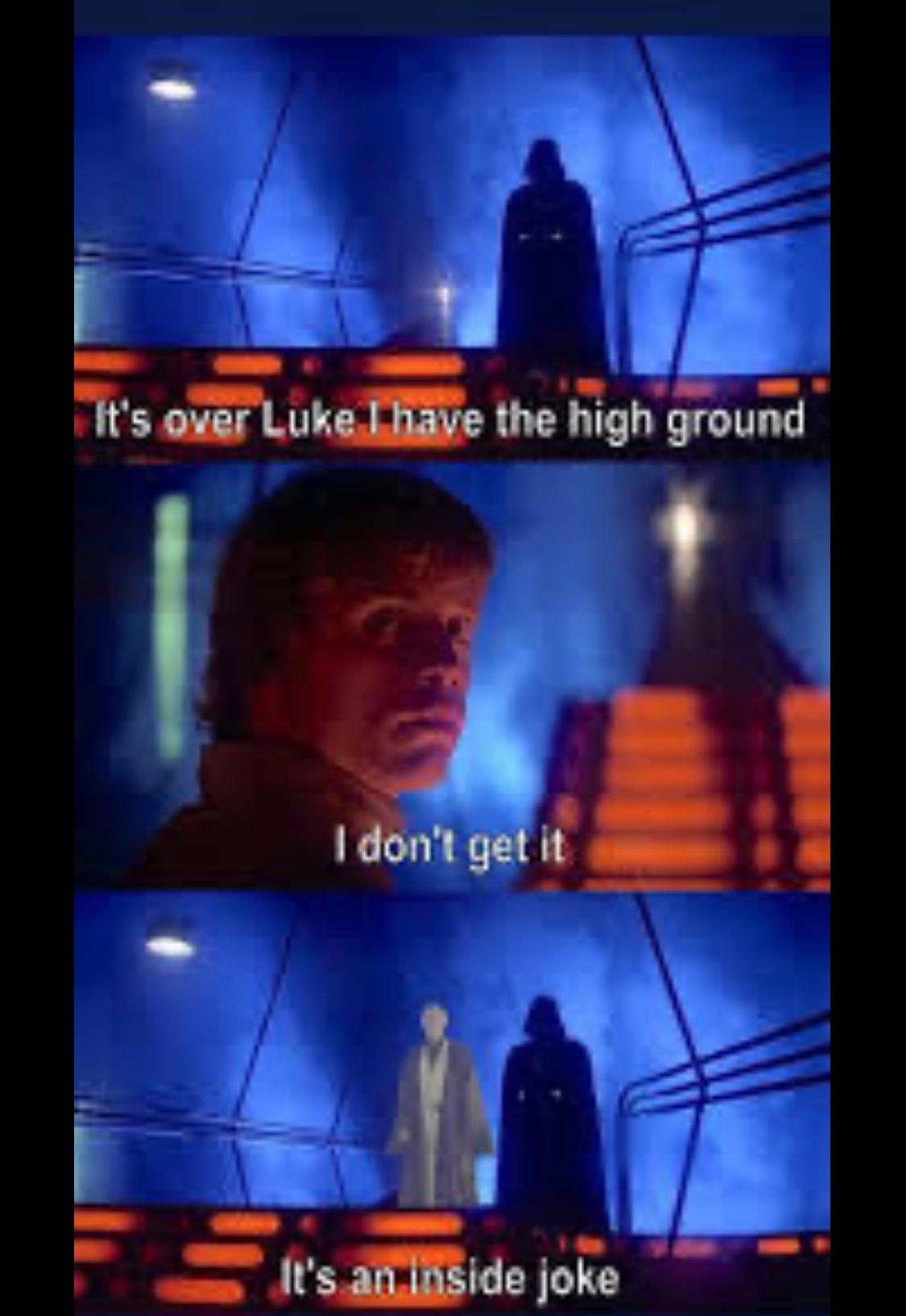 the high ground - meme